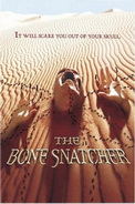 The Bone Snatcher - Cacciatore di Ossa